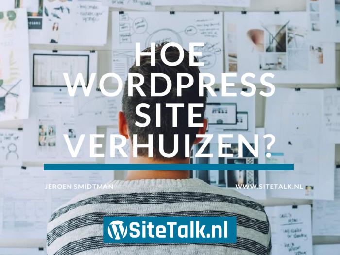 Hoe WordPress site verhuizen
